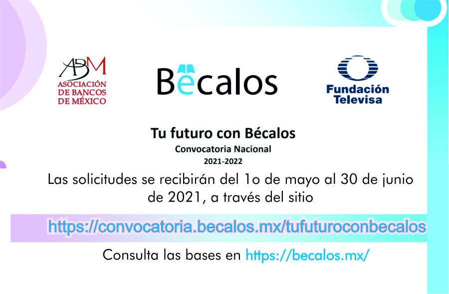 Tu futuro con Bécalos, Convocatoria Nacional 2021-2022